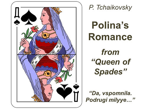 Tchaikovsky Polina's Romance - DICTION SCORE
