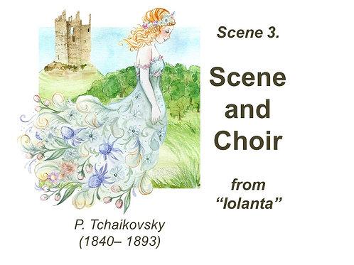 "Tchaikovsky ""Iolanta"" Scene 3. Scene and Choir - DICTION SCORE"