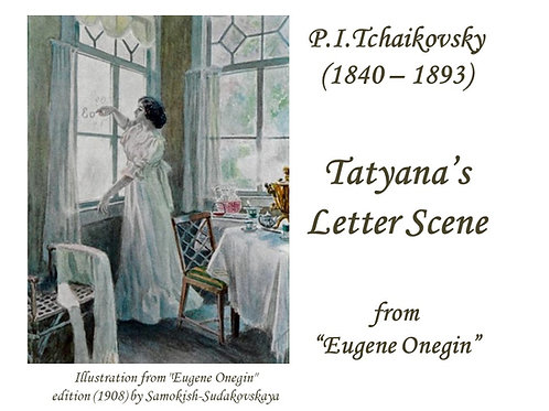 """Tchaikovsky """"Tatyana's Letter Scene"""" - DICTION SCORE"""