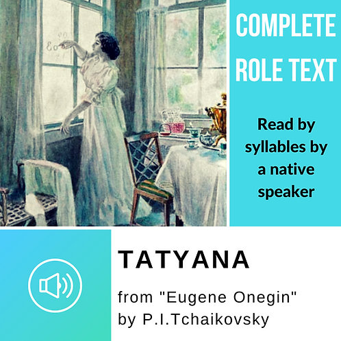 """Diction Audio Guide - Tatyana from """"Eugene Onegin"""""""