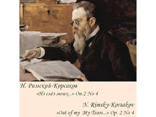 """N.Rimsky-Korsakov """"Out Of My Tears"""" Op. 2 No 4 Lower key - FULL PACK"""
