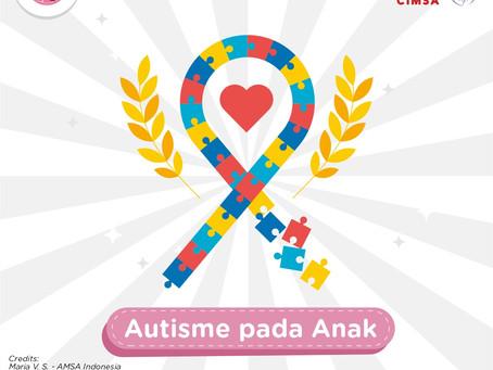 Hari Autisme Sedunia & Hari Anak-Anak Balita Nasional 2021