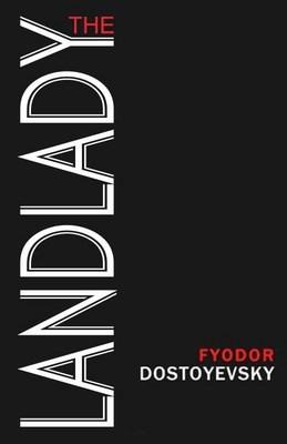 The Landlady by Dostoevsky