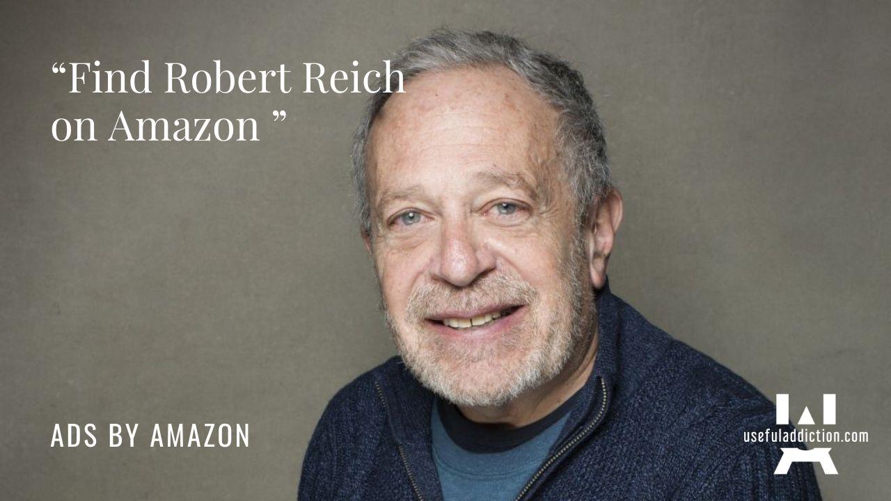 Robert Reich Amazon