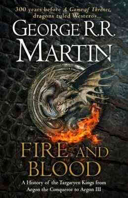Fire and Blood by George R.R. Martin