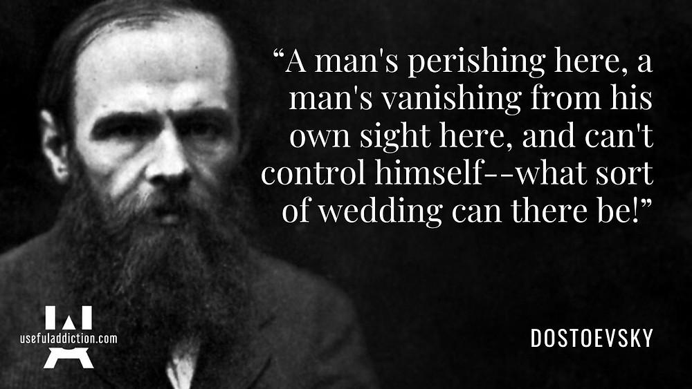 Dostoevsky Quotes