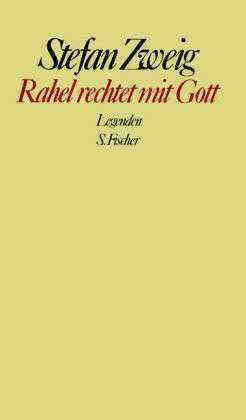 Rahel Rechtet Mit Gott by Stefan Zweig