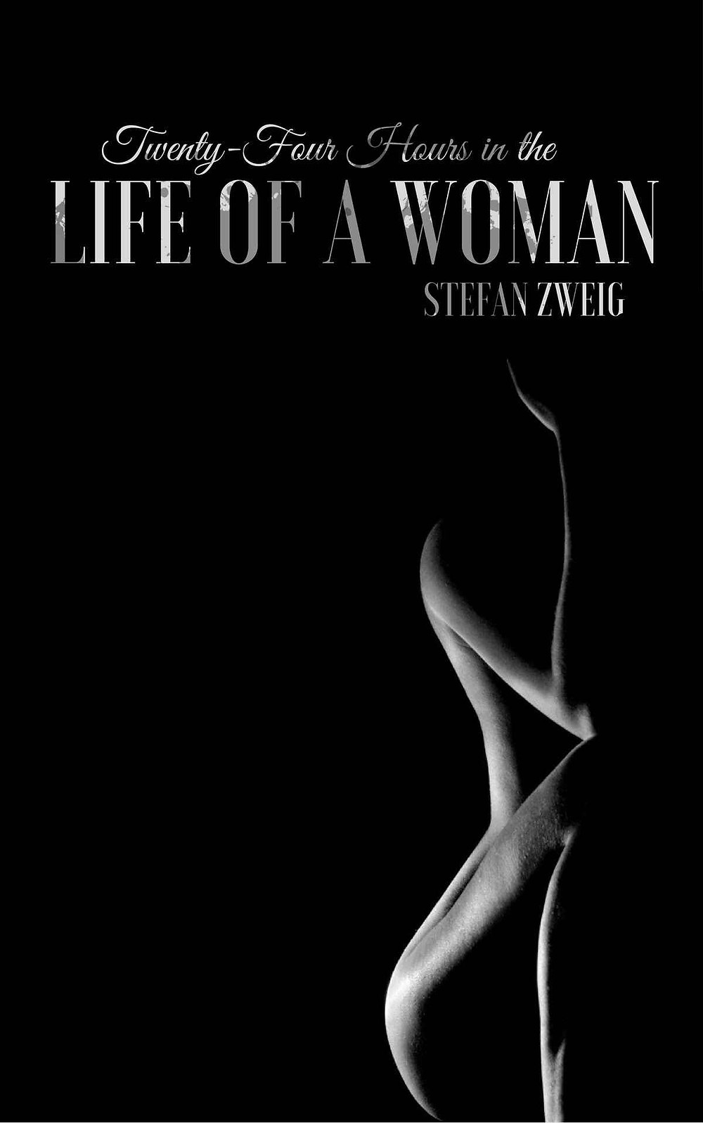 Twenty Four Hours in the Life of a Woman