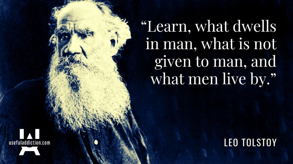 Leo Tolstoy What Man Live By Quotes