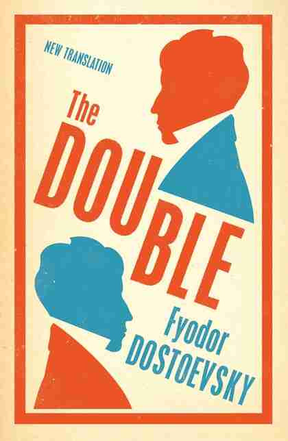 The Double by Dostoevsky