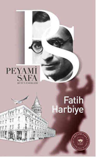 Fatih Harbiye by Peyami Safa