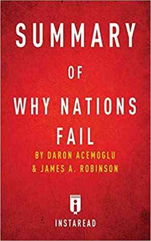 Why Nations Fail by Daren Acemoglu and James A. Robinson