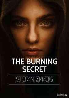 The Burning Secret by Stefan Zweig