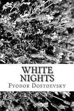 White Nights by Dostoevsky
