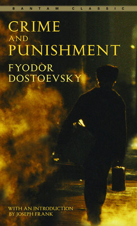 Crime and Punishment by Dostoevsky