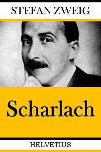 Scharlach by Stefan Zweig