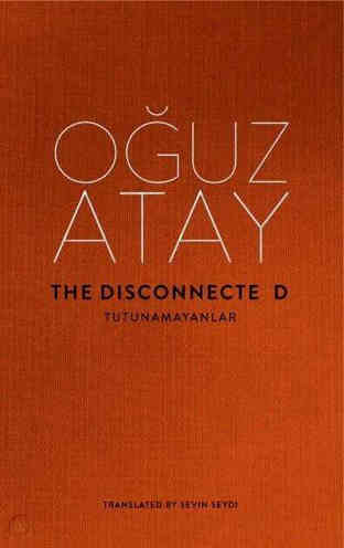 The Disconnected by Oğuz Atay