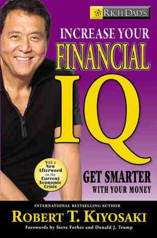 Increase Your Financial IQ by Robert Kiyosaki