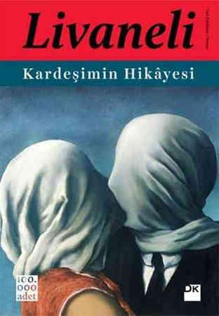 Kardesimin Hikayesi by Zülfü Livaneli