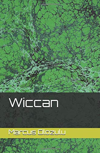 Wiccan - A Novel by Marcus Olozulu - Front Cover