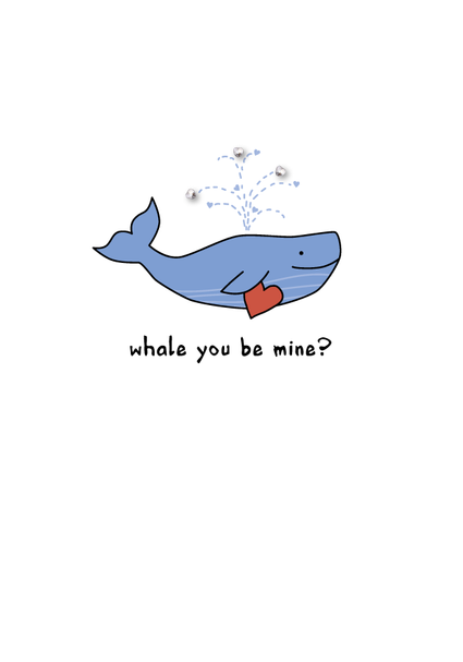 whale you be mine?