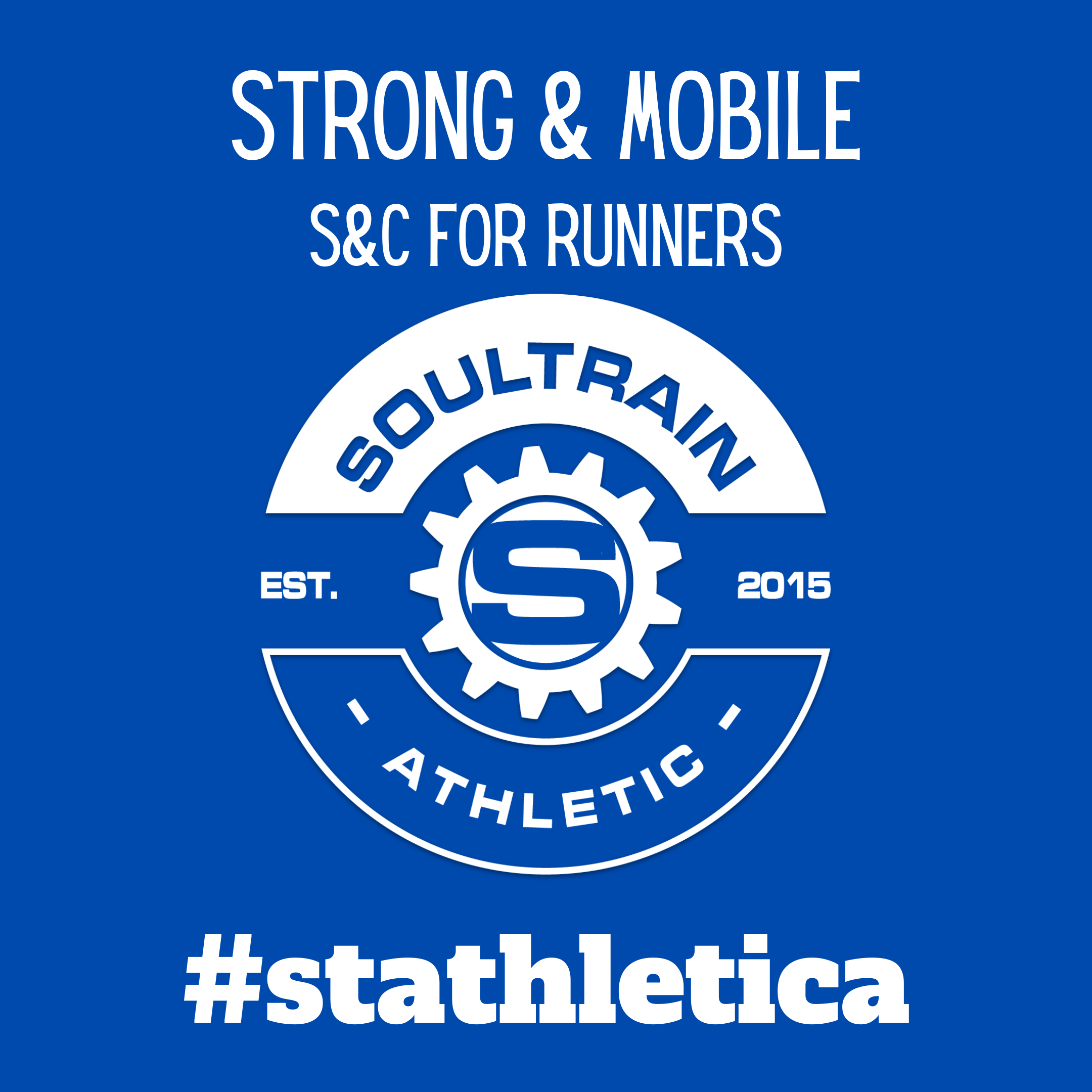 Strong & Mobile. S&C for Runners