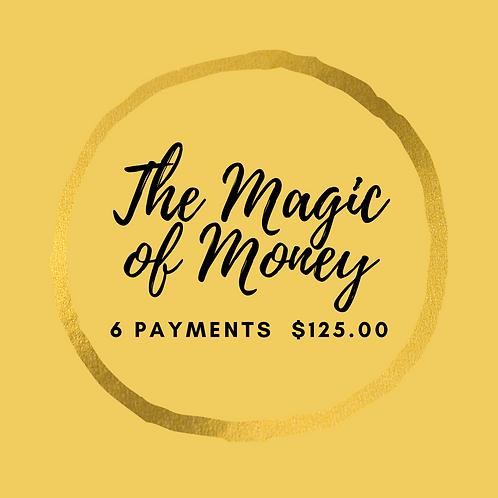 The Magic of Money 6 x $125