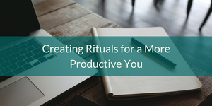vchief-creating-rituals-for-a-more-productive-you