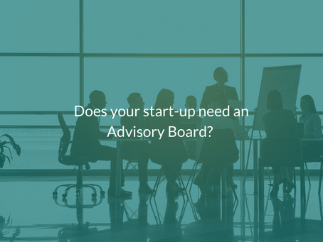 Does your start-up need an Advisory Board?