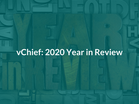 vChief's 2020 Year in Review