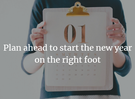 Want to Kick Off the New Year Right? Start Planning Now
