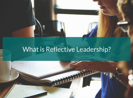 What is Reflective Leadership?