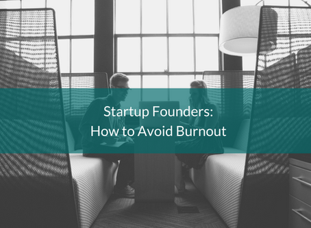 Startup Founders: How to Avoid Burnout
