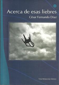 ACERCA-DE-ESAS-LIEBRES-César-Fernando-Díaz