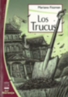 los-trucus-mariano-fiszman-editorial-del naranjo-literatura-infantil-alija
