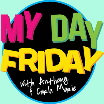 My Day Friday Podcast