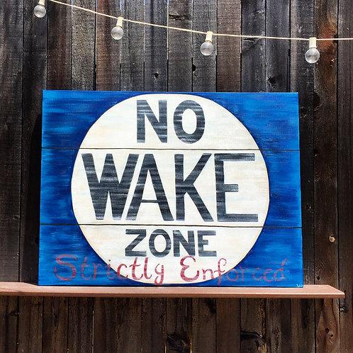"""""""No Wake"""""""