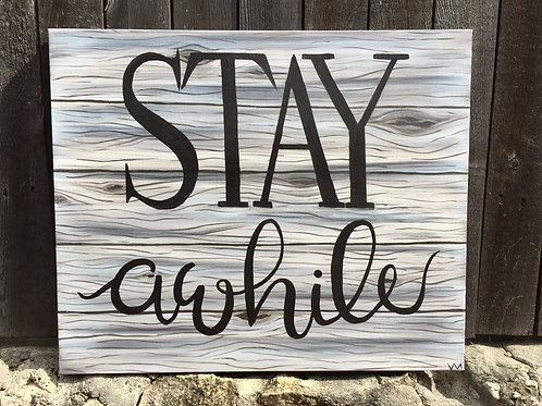 """""""Stay a While"""""""