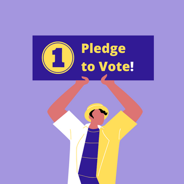 STEP 1: Pledge to Vote
