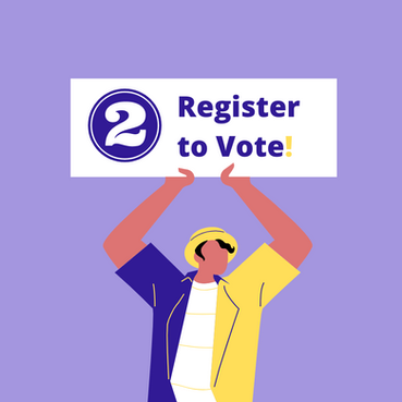 STEP 2: Register to Vote