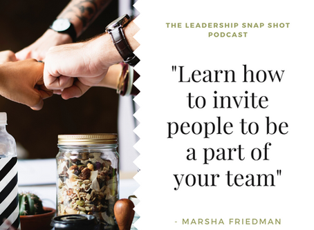 Episode 39: Learn to invite others to be a part