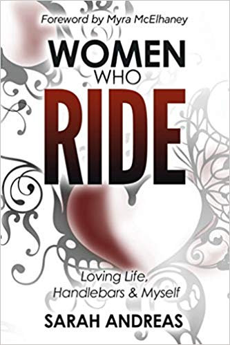 Women Who Ride: Loving Life, Handlebars and Myself
