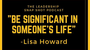 Episode 10: Find one young person that you can be significant for