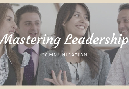 Master leadership skills - Communication