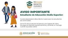 Beca Universal para Estudiantes de Educación Media Superior Benito Juárez - Alumnos de Continuidad