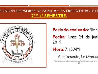 REUNIÓN DE PADRES DE FAMILIA Y ENTREGA DE BOLETAS - 2o Y 4o SEMESTRE