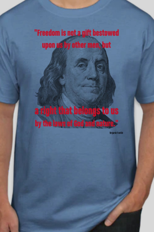 Freedomisnot/Franklin T-shirt