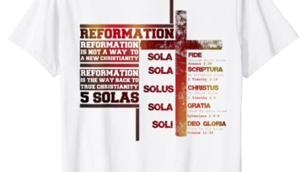 0005: Stylish Five Solas Reformation T-Shirt