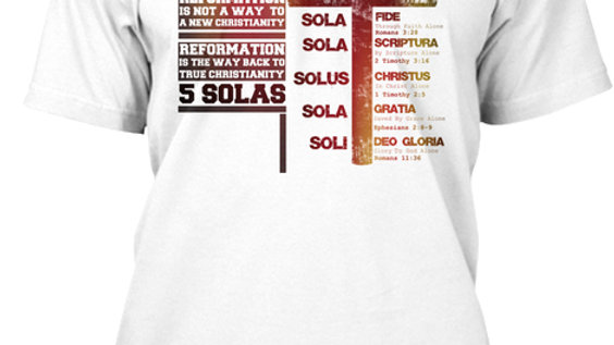 0005: Stylish Five Solas Reformation T-Shirt