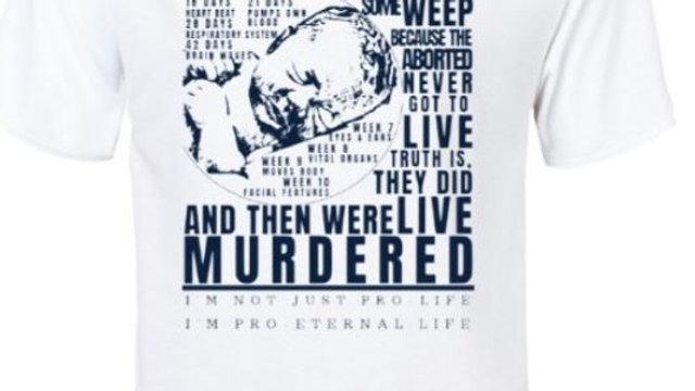 00022: White Stylish Aborticide (Pro-Life) T-Shirt